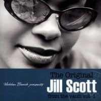 The Original Jill Scott from the Vault, Vol. 1