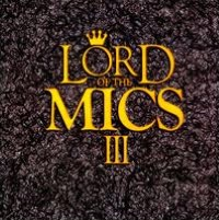 Lord Of The Mics, Vol. 3