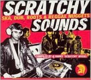 Scratchy Sounds: Ska, Dub Roots & Reggae Nuggets