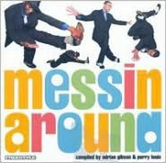 Messin' Around, Vol. 5