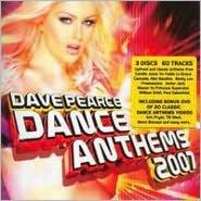 Dance Anthems 2007: David Pearce