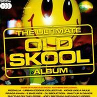 The Ultimate Old Skool Album