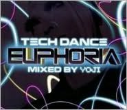 Tech Dance Euphoria Mixed by Yoji