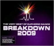 Breakdown: Very Best of Euphoric Dance, Vol. 1