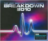 The Very Best of Euphoric Dance: Breakdown 2010