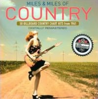 Miles and Miles of Country [Remastered]