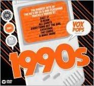Vox Pops Presents 1990s