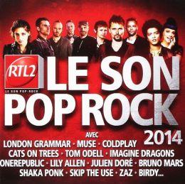 RTL2: Le Son Pop Rock 2014