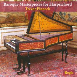 Baroque Masterpieces for Harpsichord