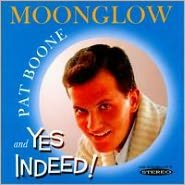 Moonglow/Yes Indeed!