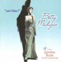 Am I Blue/The Jerome Kern Songbook