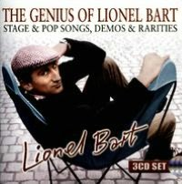 The Genius of Lionel Bart: Stage & Pop Songs, Demos & Rarities