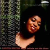 Dakota/Dakota Staton Sings Ballads and the Blues