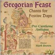 Gregorian Feast: Chants for Festive Days
