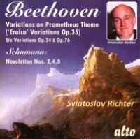 Beethoven: Eroica Variations, Op. 35; Variations, Opp. 34 & 76; Schumann: Noveletten Nos. 2, 4 & 8