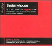 This Is My House, Vol. 1 [Remixes]