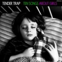 Ten Songs About Girls