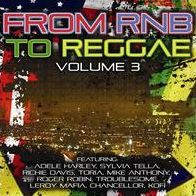 From R&B to Reggae, Vol. 3