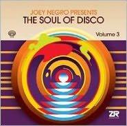 The Soul Of Disco Vol.3