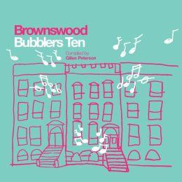 Brownswood: Bubblers Ten