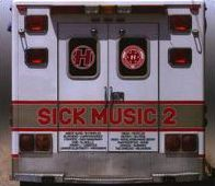 Sick Music, Vol. 2