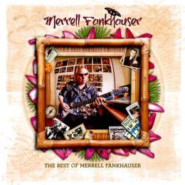 The Best of Merrell Fankhauser