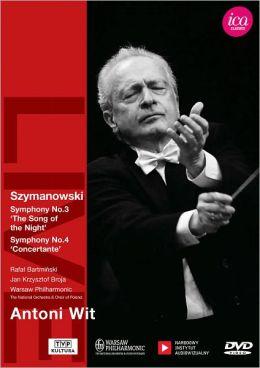 Antoni Wit: Szymanowski - Symphonies Nos. 3 & 4