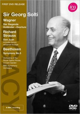 Sir Georg Solti: Wagner/Richard Strauss/Beethoven