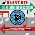 CD Cover Image. Title: Blast Off: The Felsted Records Story