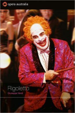 Rigoletto (Opera Australia)