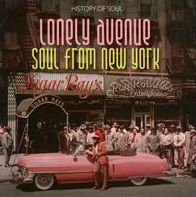 Lonely Avenue: Soul from New York, Vol. 1