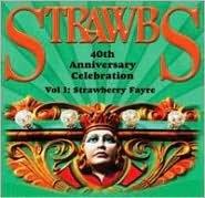 Strawbs 40th Anniversary Celebration, Vol.1 (Strawberry Fayre)