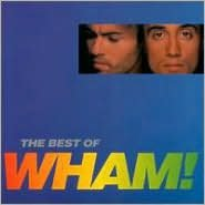 The Best of Wham!: If You Were There...
