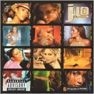 J to Tha L-O!: The Remixes [French Bonus Tracks]