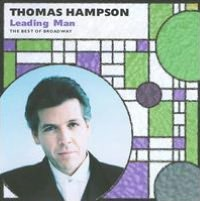 Leading Man: Thomas Hampson Sings the Best of Broadway