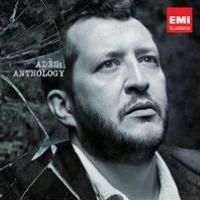 Thomas Adès: Anthology