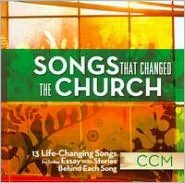 Songs That Changed the Church: CCM