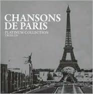 Platinum Collection: Chansons de Paris