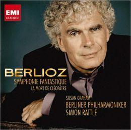 Berlioz: Symphonie Fantastique, La Mort de Cléopâtre