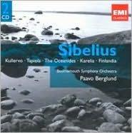 Sibelius: Kullervo; Tapiola; The Oceanides; Karelia; Finlandia