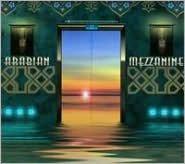 Arabian Mezzanine Mixed by Hassain al Bagali