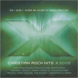 X 2009: 17 Christian Rock Hits