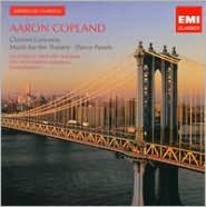 Aaron Copland: Clarinet Concerto: Music for the Theatre; Dance Panels