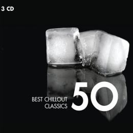50 Best Chillout Classics
