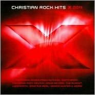 X 2011: Christian Rock Hits