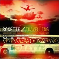 Travelling: Songs From Studios, Stages, Hotel Rooms & Other Strange Places