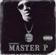 Featuring...Master P