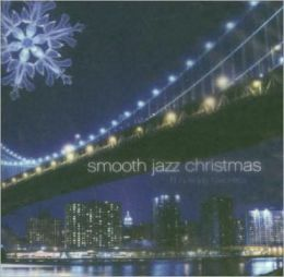 Smooth Jazz Christmas [Starsong]