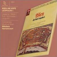 Musik in alten Städten und Residenzen: Wien - Am Hofe Leopolds I.