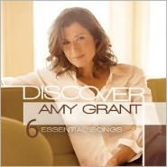 Discover: Amy Grant